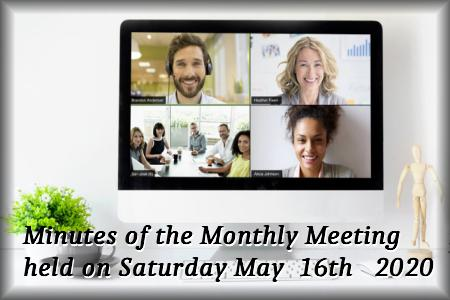 Minutes of the Online Meeting Saturday 16th May 2020